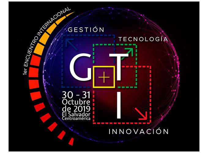 """1er Encuentro Internacional Acelera """"Gestión+Tecnología+Innovación"""""""